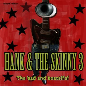 Hank and the Skinny 3 歌手頭像