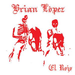 Brian Lopez 歌手頭像