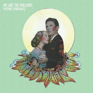 We Are The Willows