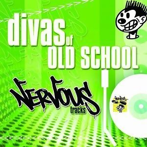 Divas Of Old School Nervous House 歌手頭像