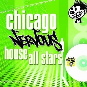 Chicago Nervous House All Stars 歌手頭像