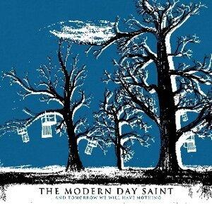 The Modern Day Saint