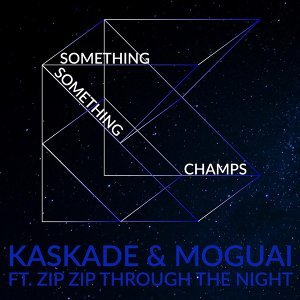 Kaskade & Moguai feat. Zip Zip Through The Night 歌手頭像
