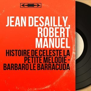 Jean Desailly, Robert Manuel 歌手頭像