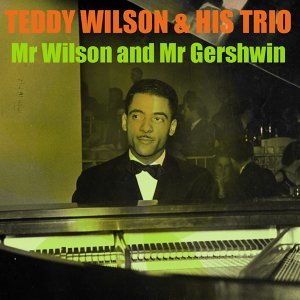 Teddy Wilson & His Trio