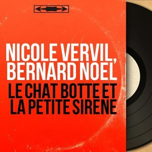 Nicole Vervil, Bernard Noël 歌手頭像