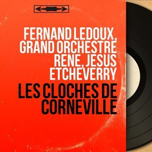Fernand Ledoux, Grand orchestre René, Jésus Etcheverry 歌手頭像