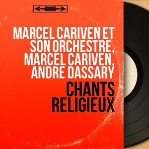 Marcel Cariven et son orchestre, Marcel Cariven, André Dassary 歌手頭像