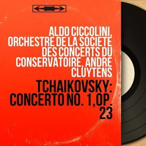 Aldo Ciccolini, Orchestre de la Société des concerts du Conservatoire, André Cluytens 歌手頭像