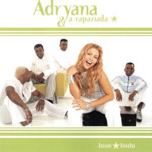 Adryana E A Rapaziada 歌手頭像