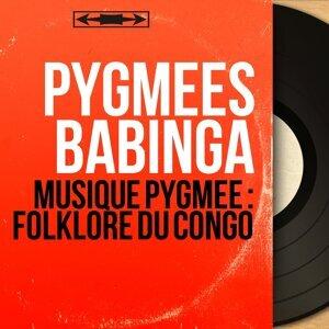 Pygmées Babinga 歌手頭像