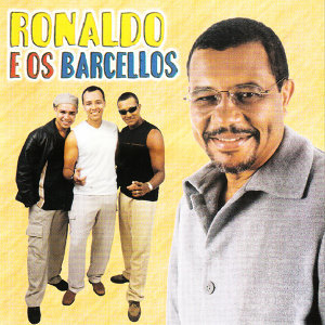 Ronaldo E Os Barcellos