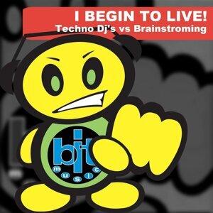 Techno Dj's, Brainstorming 歌手頭像