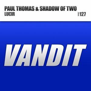 Paul Thomas, Shadow Of Two 歌手頭像