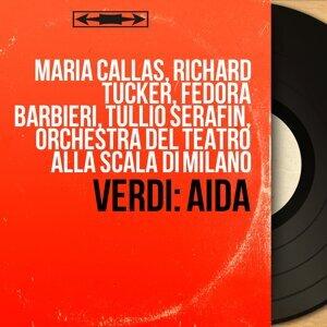 Maria Callas, Richard Tucker, Fedora Barbieri, Tullio Serafin, Orchestra del Teatro alla Scala di Milano 歌手頭像