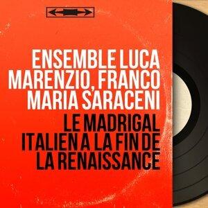 Ensemble Luca Marenzio, Franco Maria Saraceni 歌手頭像
