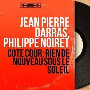 Jean Pierre Darras, Philippe Noiret 歌手頭像