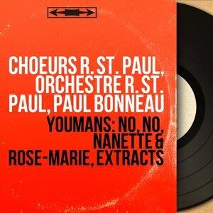 Choeurs R. St. Paul, Orchestre R. St. Paul, Paul Bonneau 歌手頭像