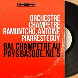 Orchestre Champêtre Ramuntcho, Antoine Piarresteguy 歌手頭像