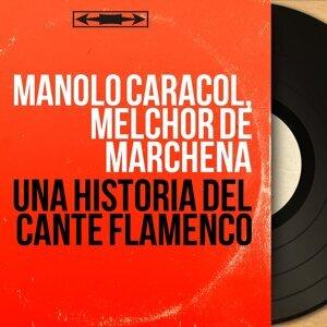 Manolo Caracol, Melchor de Marchena 歌手頭像