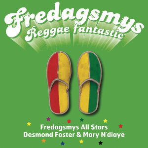 Fredagsmys All Stars, Desmond Foster & Mary N´diaye 歌手頭像
