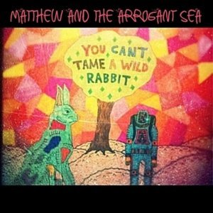 Matthew and the Arrogant Sea