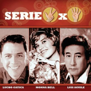 Serie 3x4 (Lucho Gatica, Monna Bell, Luis Aguile) アーティスト写真