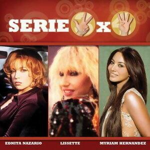 Serie 3x4 (Ednita Nazario, Lissette, Myriam Hernandez) 歌手頭像