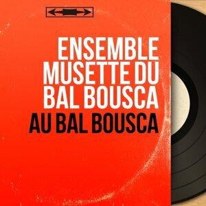 Ensemble musette du bal Bousca 歌手頭像
