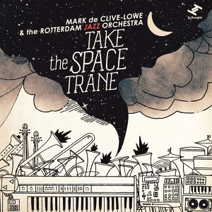 Mark de Clive-Lowe & the Rotterdam Jazz Orchestra 歌手頭像
