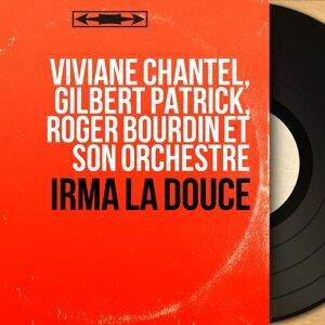 Viviane Chantel, Gilbert Patrick, Roger Bourdin et son orchestre 歌手頭像