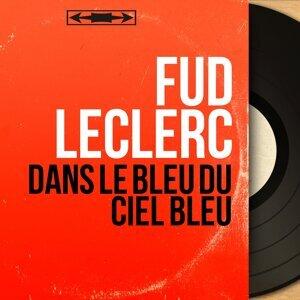 Fud Leclerc 歌手頭像