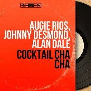 Augie Rios, Johnny Desmond, Alan Dale 歌手頭像