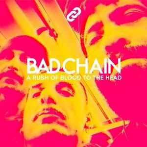 Bad Chain 歌手頭像
