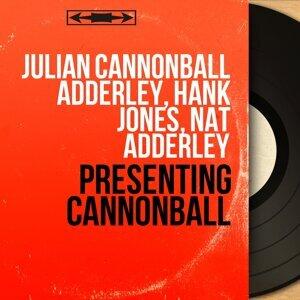 Julian Cannonball Adderley, Hank Jones, Nat Adderley 歌手頭像