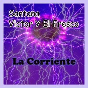 Santana, Victor Y El Fresco 歌手頭像