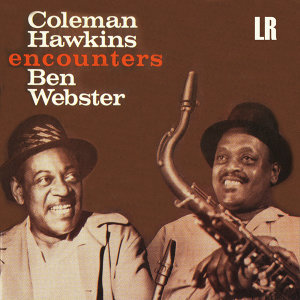 Coleman Hawkins & Ben Webster 歌手頭像