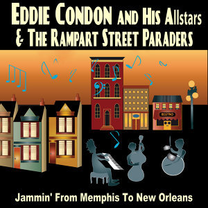 Eddie Condon and His Allstars and The Rampart Street Paraders 歌手頭像