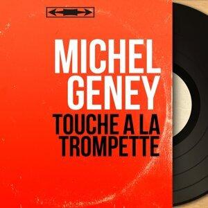 Michel Geney 歌手頭像