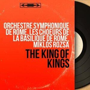Orchestre Symphonique de Rome, les Choeurs de la Basilique de Rome, Miklós Rózsa 歌手頭像