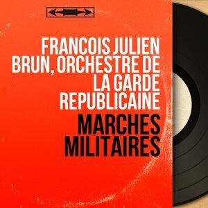 François Julien Brun, Orchestre de la Garde Républicaine 歌手頭像