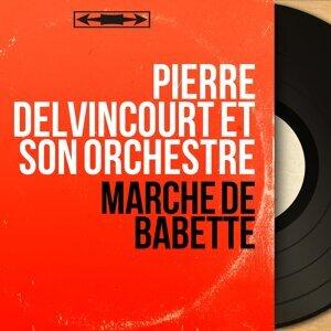 Pierre Delvincourt et son orchestre 歌手頭像