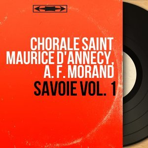 Chorale Saint Maurice d'Annecy, A. F. Morand 歌手頭像