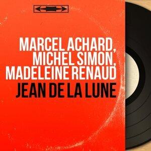 Marcel Achard, Michel Simon, Madeleine Renaud 歌手頭像