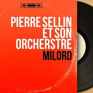 Pierre Sellin et son orcherstre 歌手頭像