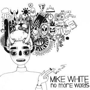 Mike White 歌手頭像