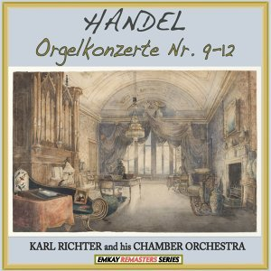 Karl Richter and His Chamber Orchestra 歌手頭像