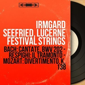 Irmgard Seefried, Lucerne Festival Strings 歌手頭像