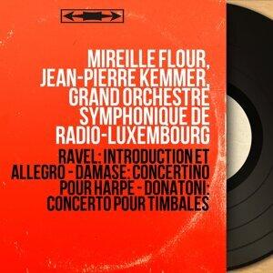 Mireille Flour, Jean-Pierre Kemmer, Grand Orchestre symphonique de Radio-Luxembourg 歌手頭像