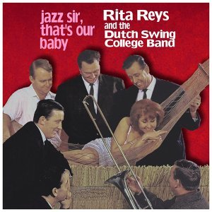 Rita Reys and the Dutch Swing College Band 歌手頭像